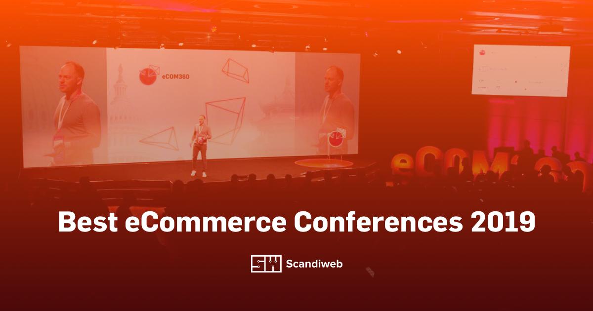 best ecommerce conferences 2019