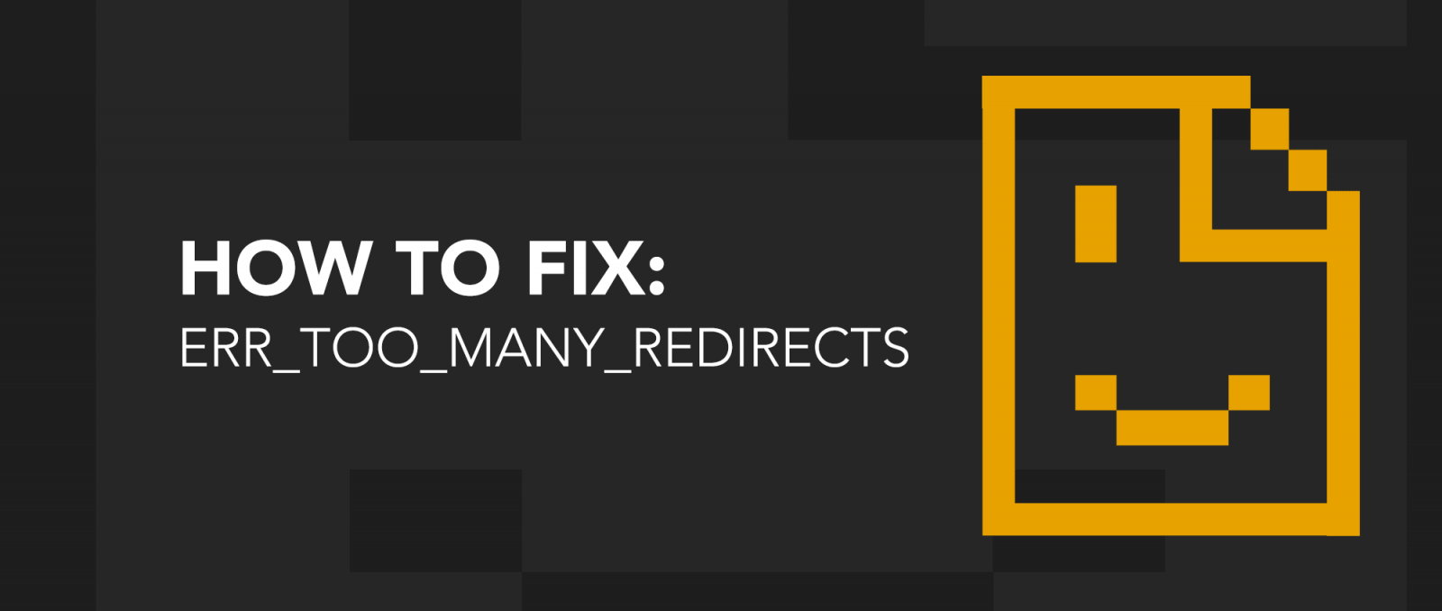how to fix too many redirects