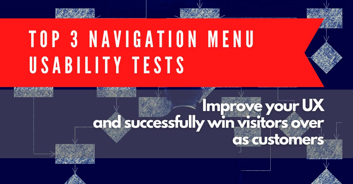 Top 3 Navigation Menu Usability Tests