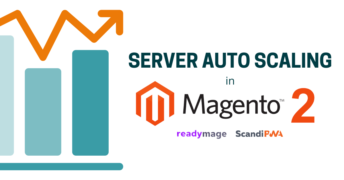 Server Auto Scaling in Magento 2