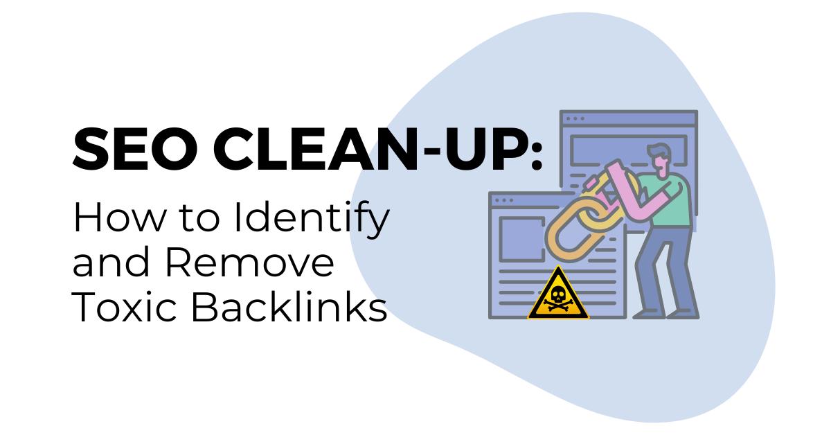 identify_get_rid_of_toxic_backlinks